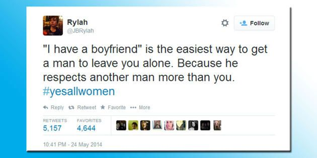 """#YesAllWomen  (and this answers a question I've had for years - why saying """"I have a girlfriend"""" doesn't work)"""