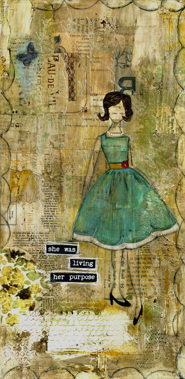 she was living her purpose: Paintings Art, Purpose Prints, Art Paintings, Purpo Prints, Art Journals, Collage Mixed Media Art, Art Journaling, Green Dresses, Life Purpose