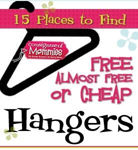 Don't be that mama scrambling for hangers... this is one time that hoarding is totally ok.... 15 Places to Find Hangers #consignment