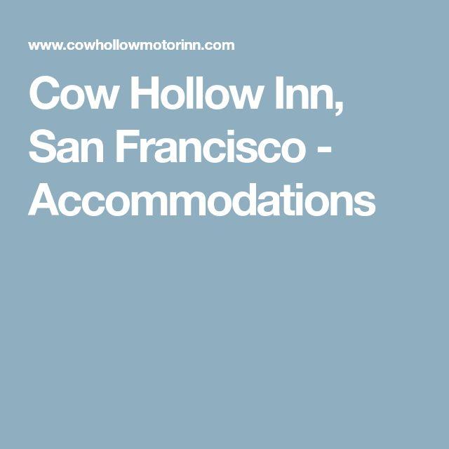 Cow Hollow Inn, San Francisco - Accommodations