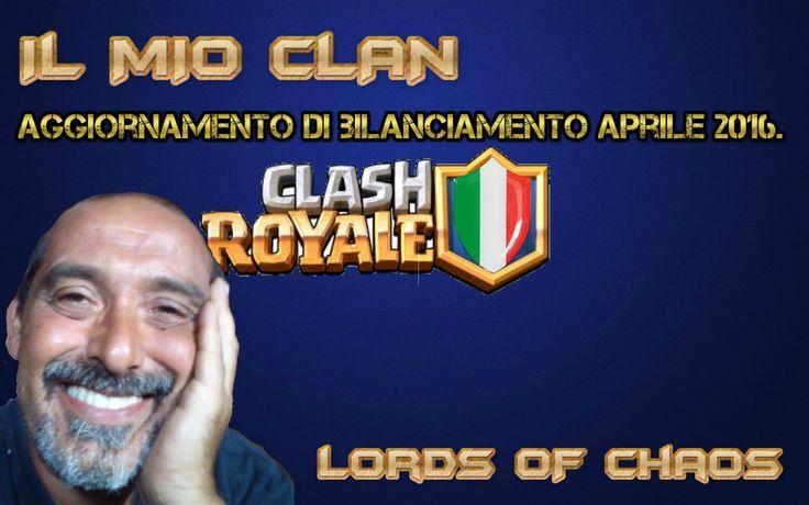 Aggiornamento aprile 2016 Clash Royale