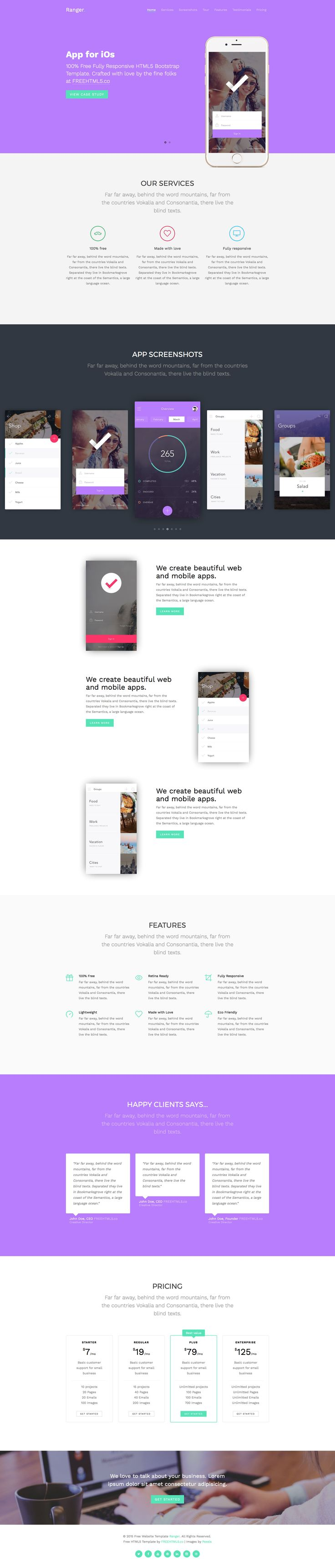 Ranger is a free responsive HTML5 website App template using Bootstrap 3 framework. It is a one page application template with modern and clean look. Ranger app template comes with the latest technology such as HTML5,CSS3,Sass and jQuery.