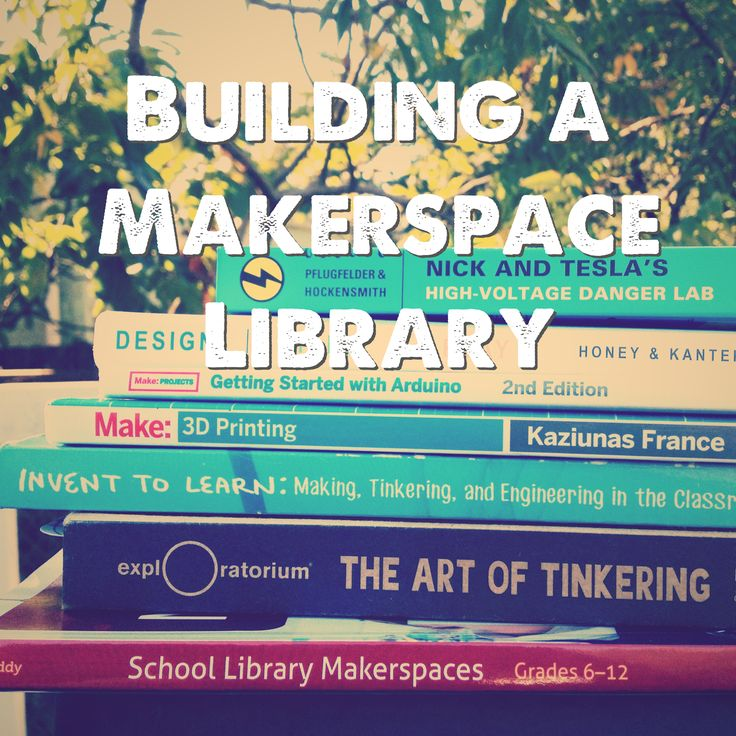 Great resources for building makerspaces in libraries.