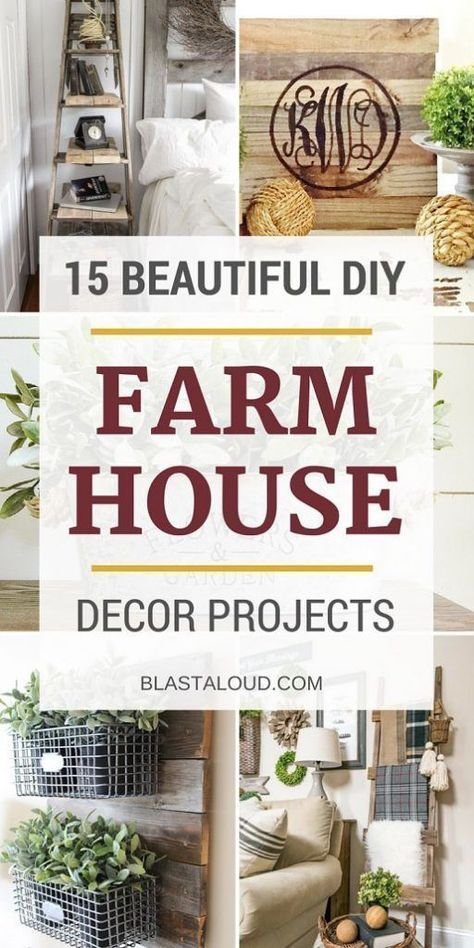 Add The Farmhouse Charm To Your Home Or Apartment With These Easy Diy Decor Ideas And Projects Furniture That You
