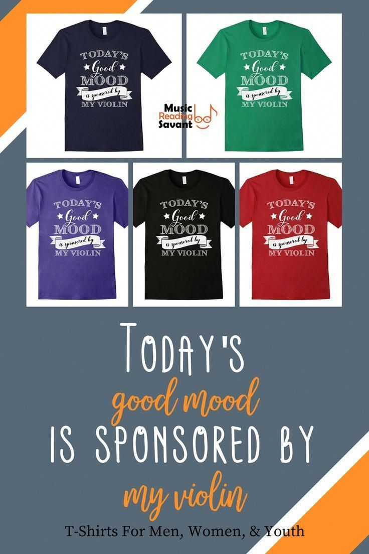 cfe457b8 Today's Good Mood is Sponsored by My Violin t-shirt from the Music Reading  Savant store! | Music T-Shirts Musicians | Music T-Shirts Funny | Music  Gifts ...
