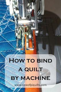 http://www.sliceofpiquilts.com/2017/04/machine-quilt-binding-tutorial.html