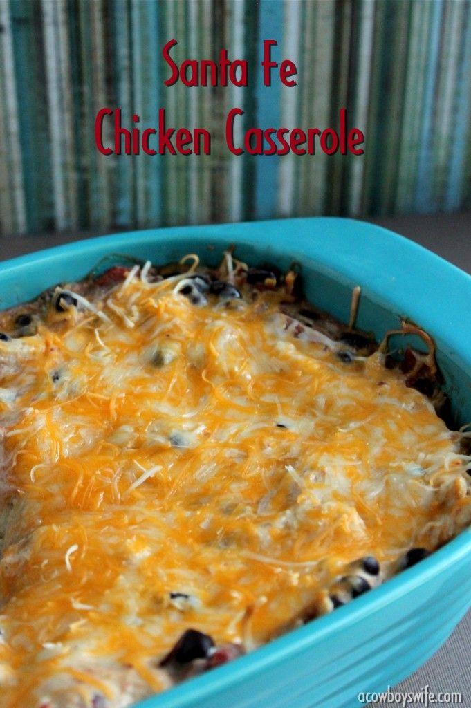... on Pinterest | Cream cheeses, Casserole recipes and Santa fe chicken