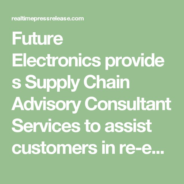 """Future Electronicsprovides Supply Chain Advisory Consultant Services to assist customers in re-engineering their supply chain, manufacturing or warehousing capabilities. Future's global team is comprised of highly qualified operations, materials, warehouse and logistics, IT, ERP professionals who were once customers,"""" explained Tom Galligani, Vice President of FIRST Supply Chain Solutions for Future Electronics."""
