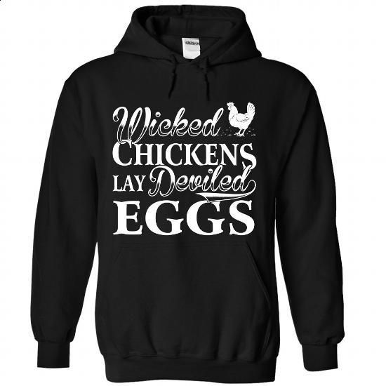 WICKED CHICKENS LAY DEVILED EGGS - #dress shirt #volcom hoodies. ORDER NOW => https://www.sunfrog.com/Pets/WICKED-CHICKENS-LAY-DEVILED-EGGS-5159-Black-Hoodie.html?60505