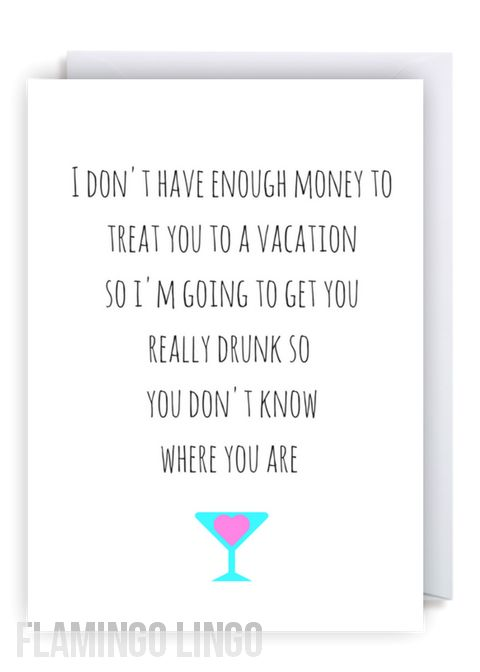 www.flamingolingo.co.uk Cheeky Fun Greetings Cards. We Ship Worldwide! Free Delivery Within The UK. Funny Rude Birthday Card. Going To Get You Drunk. #fun #funny #follow #card #me #happybirthday #newbaby #smile #pregnant #follow4follow #funnyquote #instagood #Quotes #happy #fitness
