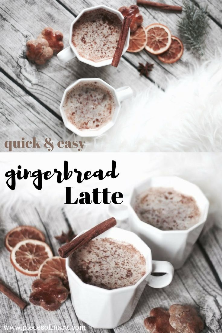 Quick and easy Gingerbread Latte inspired by Starbucks. So schnell ist der leckere Gingerbread Latte zuhause zubereitet. #gingerbreadlatte #starbucks #christmas #fall #fallvibes #drinks #hotdrink #piecesofmara
