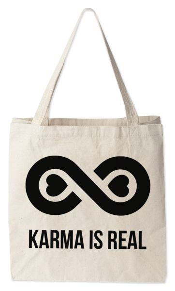 Love this tote bag from Today's Special. Karma is Real