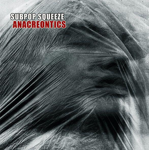 Subpop Squeeze - Anacreontics