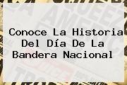 http://tecnoautos.com/wp-content/uploads/imagenes/tendencias/thumbs/conoce-la-historia-del-dia-de-la-bandera-nacional.jpg Dia De La Bandera. Conoce la historia del Día de la Bandera Nacional, Enlaces, Imágenes, Videos y Tweets - http://tecnoautos.com/actualidad/dia-de-la-bandera-conoce-la-historia-del-dia-de-la-bandera-nacional/