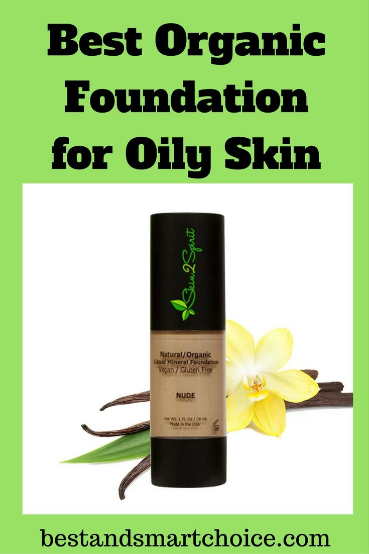 Best organic foundation for oily skin