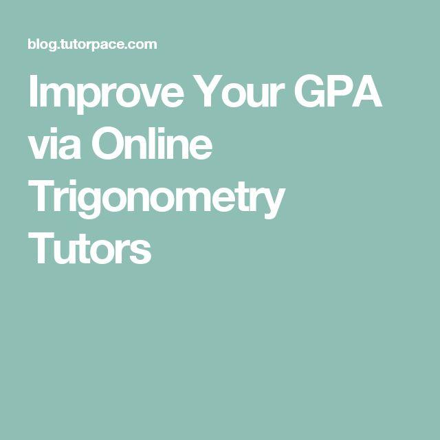 improve your gpa via online trigonometry tutors online improve your gpa via online trigonometry tutors online trigonometry tutoring more trigonometry ideas