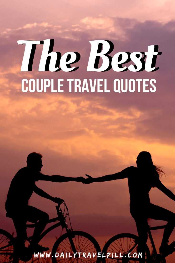65 Couple travel quotes - THE BEST of 2020 | Travel couple ...