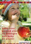 Gezond eten en bewegen voor baby en peuter