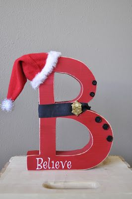 "Believe in Christmas!   Do you believe in Santa and Christmas.   We do and we love to show that with this adorable ""B"".     Stands ..."