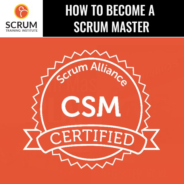 How To Become A Scrum Master Certified Scrum Master Training In Orlando Florida Scrum Training Institute Scrum Master How To Become Scrum
