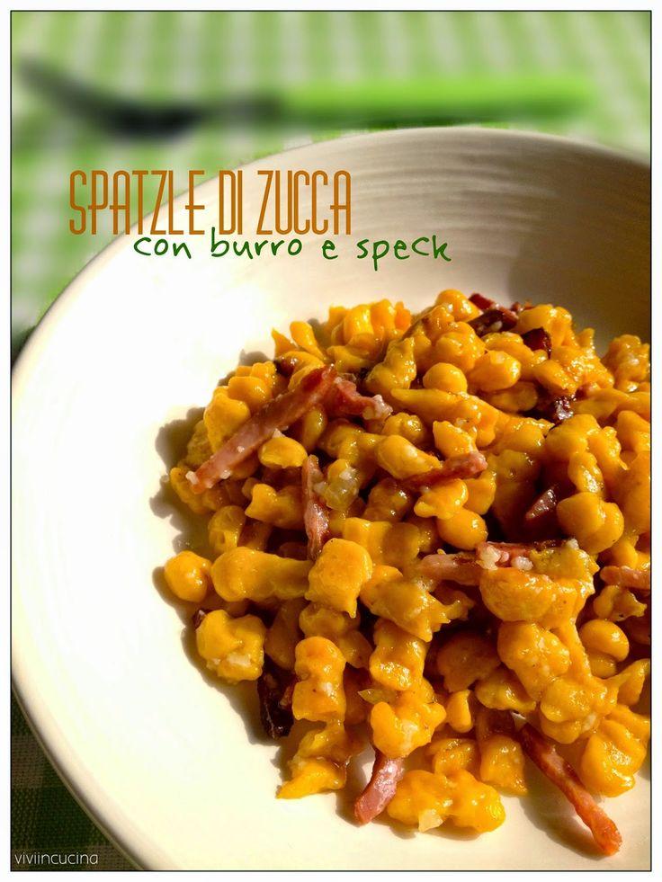 Vivi in cucina: Spatzle di zucca con burro e speck - Bimby