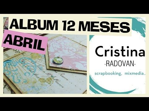 SCRAPBOOKING  ALBUM DOCE MESES  ABRIL - YouTube