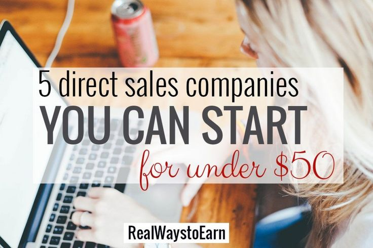5 Direct Sales Companies You Can Start For Under $50