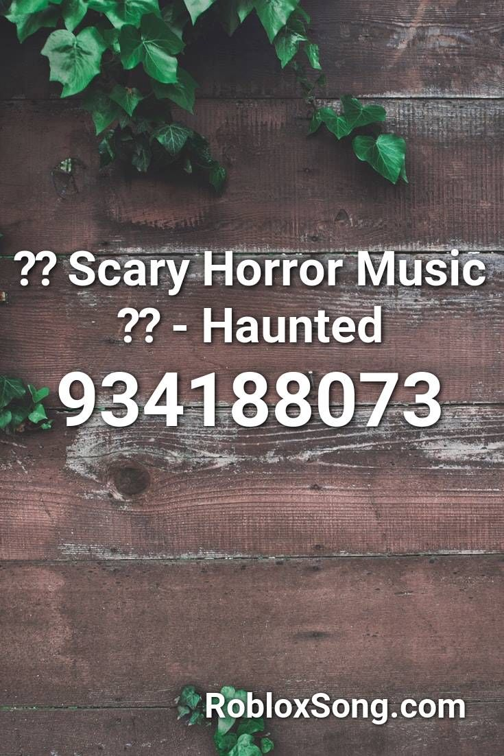 Roblox Scary Music