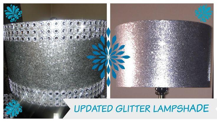 DIY - UPDATE - GLITTER LAMPSHADE - 💎 BLING QUEENS