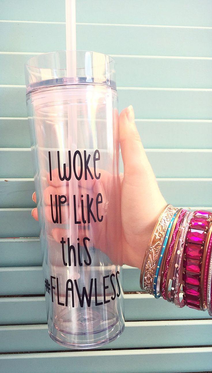 I Woke Up Like This #Flawless Personalized 16oz Acrylic BPA Free Tumbler