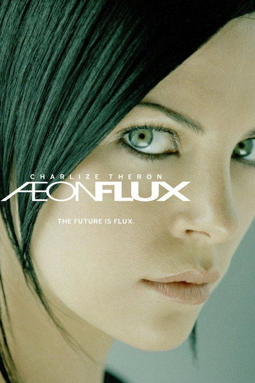 Watch Æon Flux 2005 Full Movie Online Free