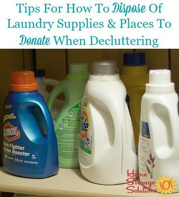 Tips for disposing of laundry supplies and products, plus places to donate these items when decluttering {on Home Storage Solutions 101}