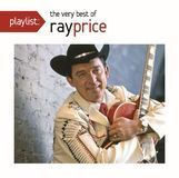 Playlist: The Very Best of Ray Price [CD]