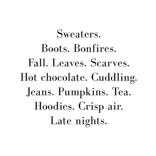 Sweaters. Boots.  Bonfires. Fall.