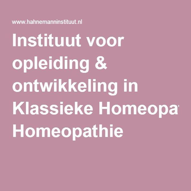 Instituut voor opleiding & ontwikkeling in Klassieke Homeopathie