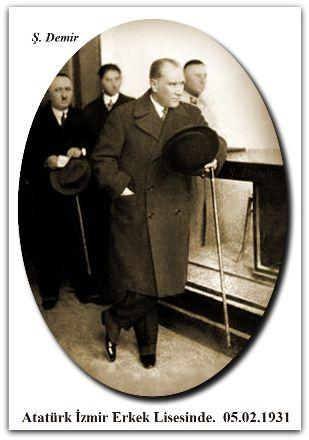 Atatürk İzmir Erkek Lisesinde.  05.02.1931