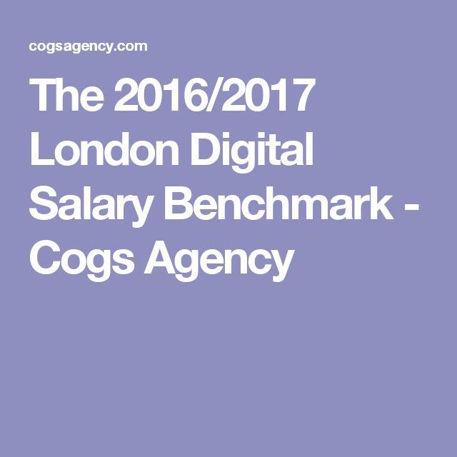 The 2016/2017 London Digital Salary Benchmark - Cogs Agency