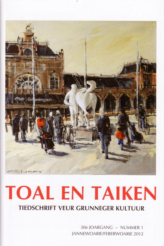 Toal en taiken, Groningstalig tijdschrift