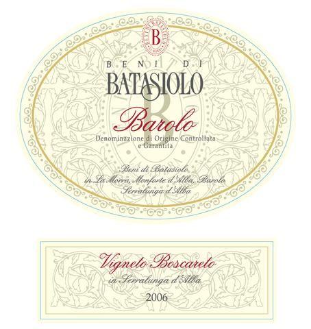 Batasiolo Barolo Boscareto 2006