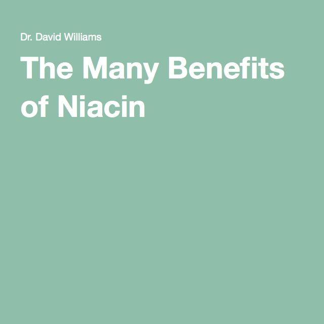 The Many Benefits of Niacin