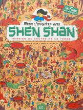 Shen Shan T4 : Mission au centre de la terre |