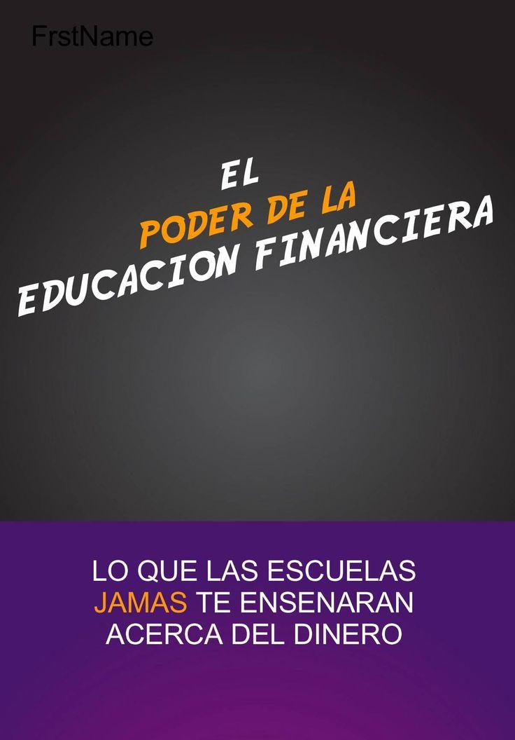 El poder de la educacion financiera made personal with for Educacion para poder