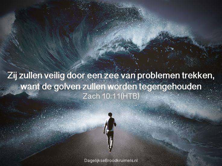 Zij zullen veilig door een zee van problemen trekken, want de golven zullen worden tegengehouden Zacharia 10:11 (HTB).  #Veiligheid, #Zee  http://www.dagelijksebroodkruimels.nl/zacharia-10-11/