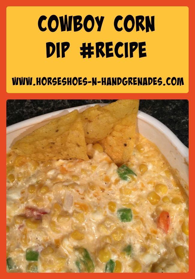 Cowboy Corn Dip #recipe #WUHomeCooked  www.horseshoes-n-handgrenades.com #sp