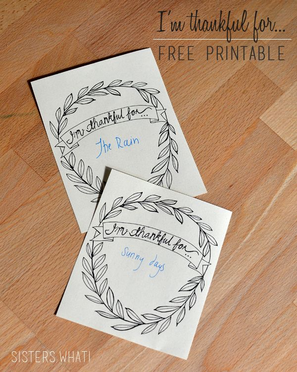 I'm Thankful For...free Thanksgiving printable | Sisters, What!