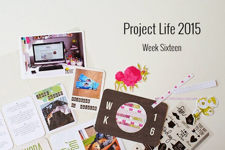 Amca Design: PROJECT LIFE - Year 2015 Week sixteen
