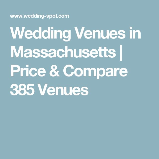 Wedding Venues in Massachusetts | Price & Compare 385 Venues