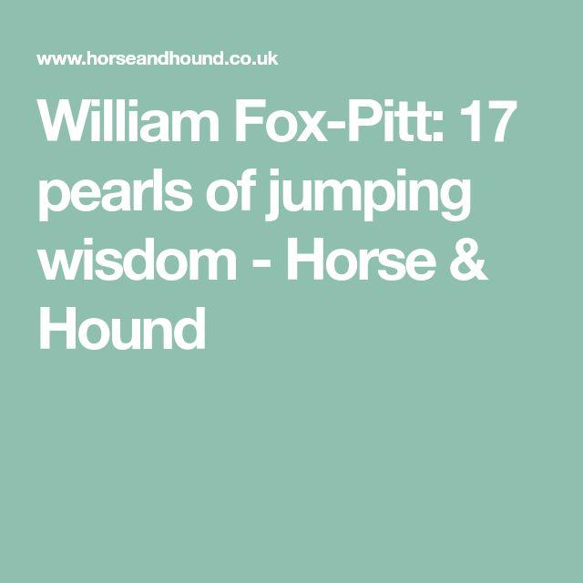 William Fox-Pitt: 17 pearls of jumping wisdom - Horse & Hound