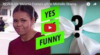 MFS VIRAL VIDS-2: REVEALED: Melania Trump's gift to Michelle Obama