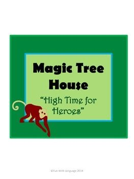 Magic Tree House: High TIme for Heroes.  Comprehension Questions and Word Work for each chapter of the book! $